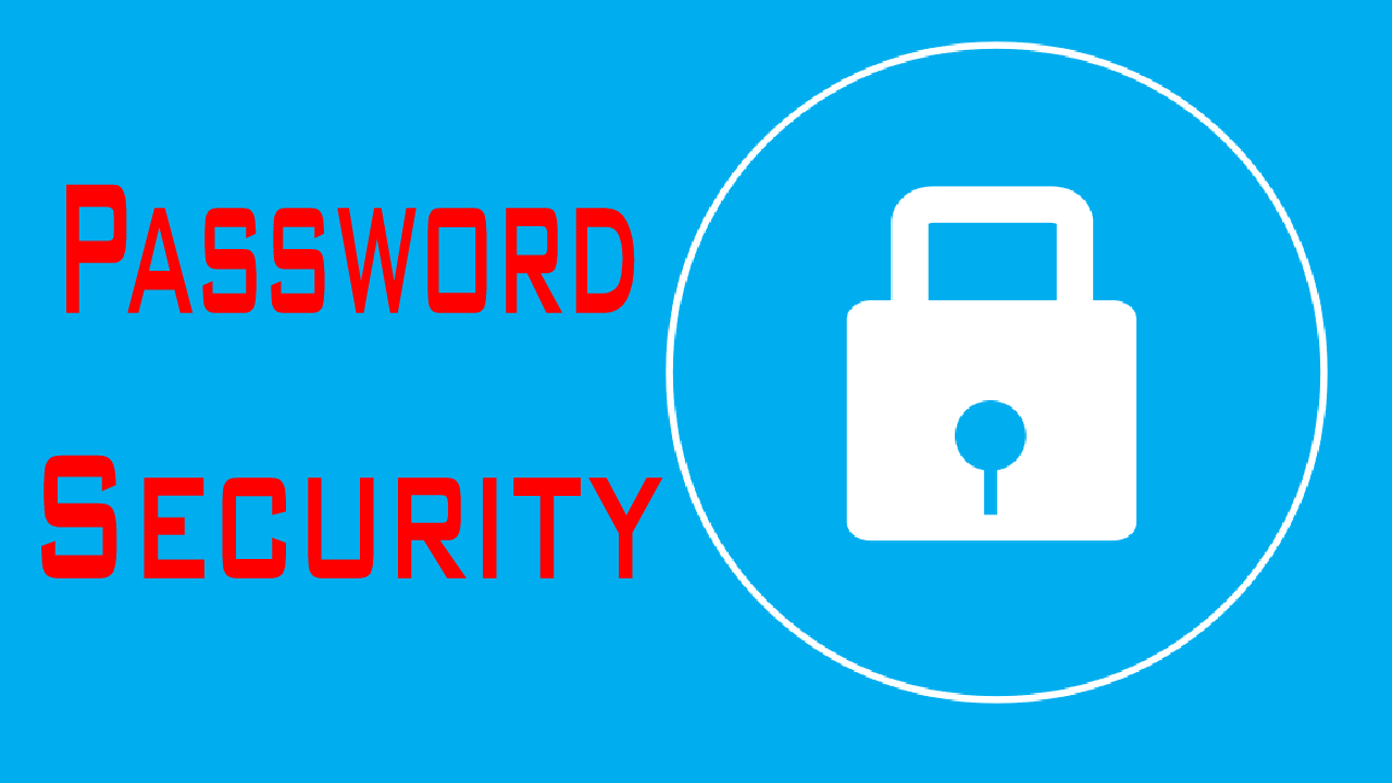 How To Choose Strong Password?