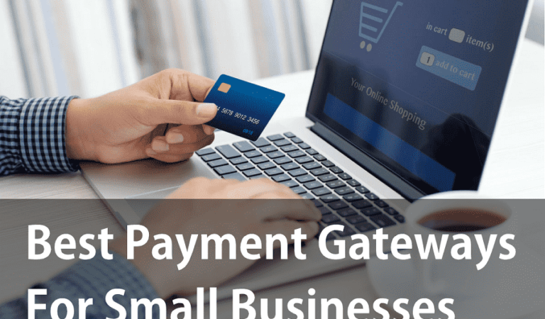 Best Payment Gateway for Small Business in 2018